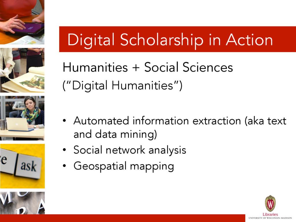 Digital Scholarship in Action Humanities + Soci...