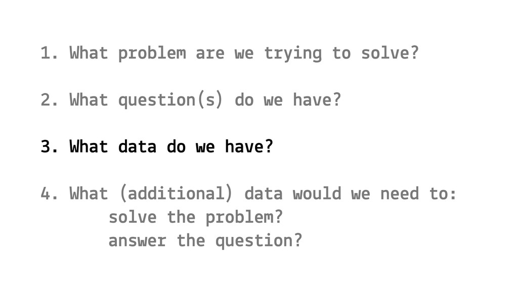 1. What problem are we trying to solve? 2. What...
