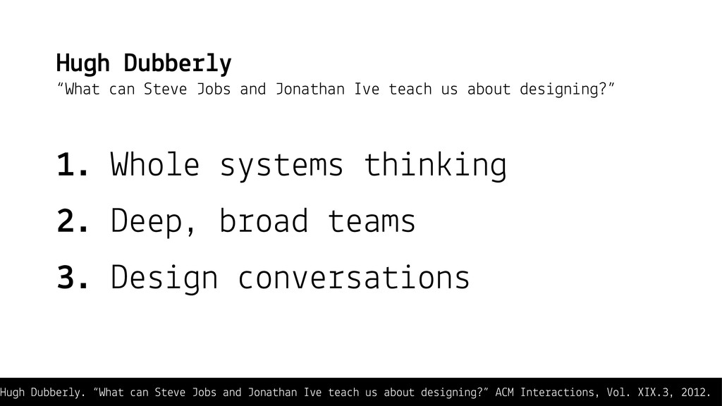 "Hugh Dubberly. ""What can Steve Jobs and Jonatha..."
