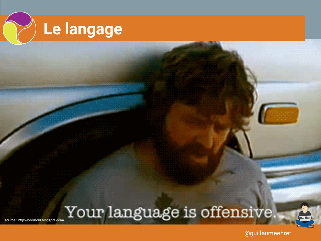 Le langage @guillaumeehret source : http://zood...