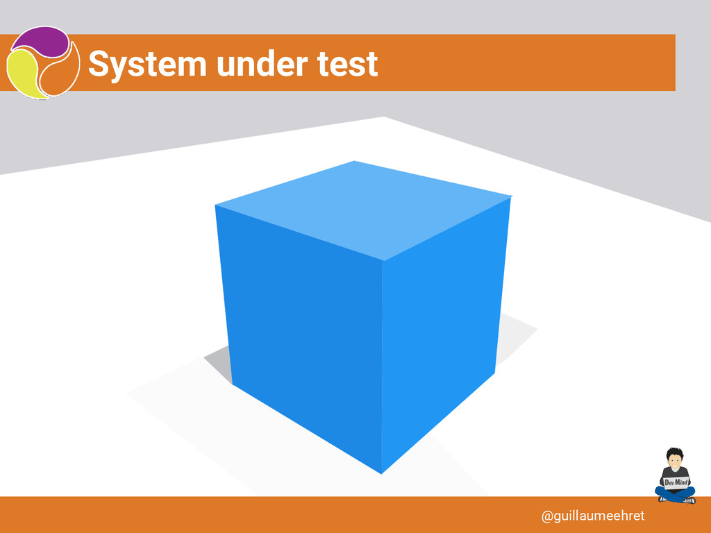 System under test @guillaumeehret