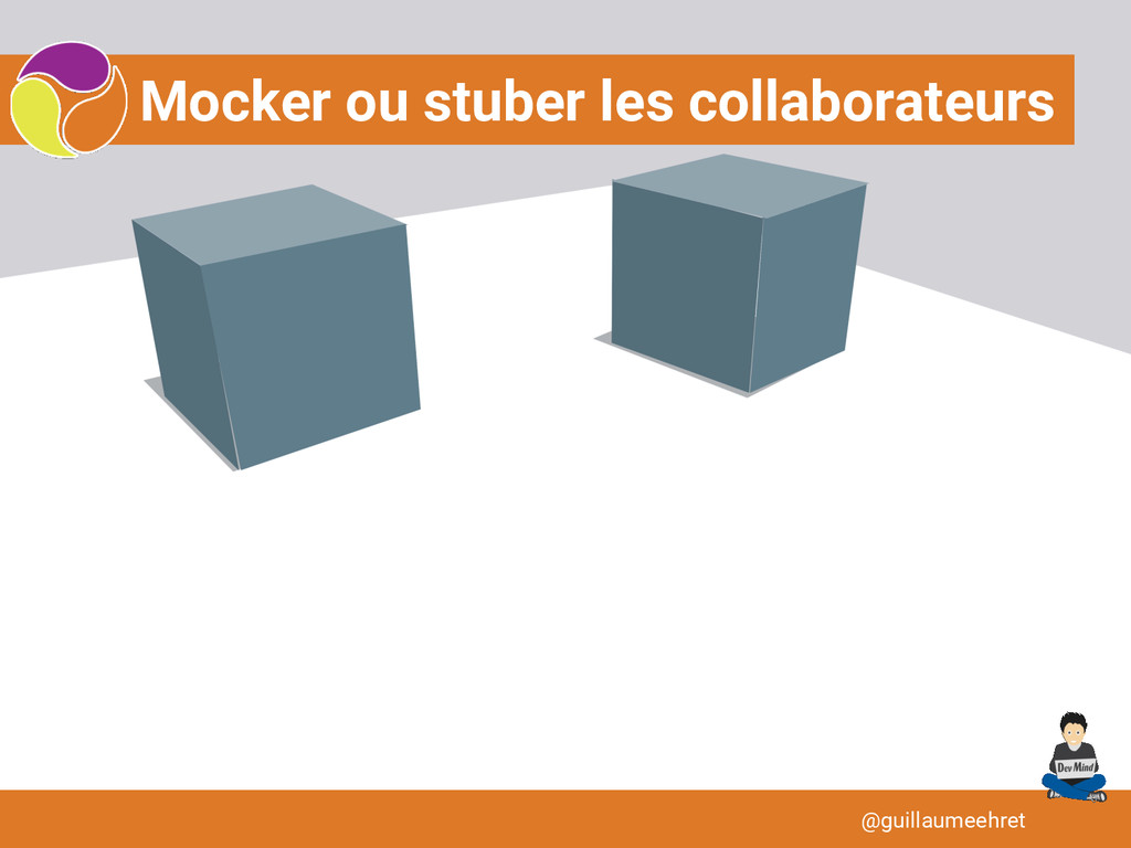 Mocker ou stuber les collaborateurs @guillaumee...