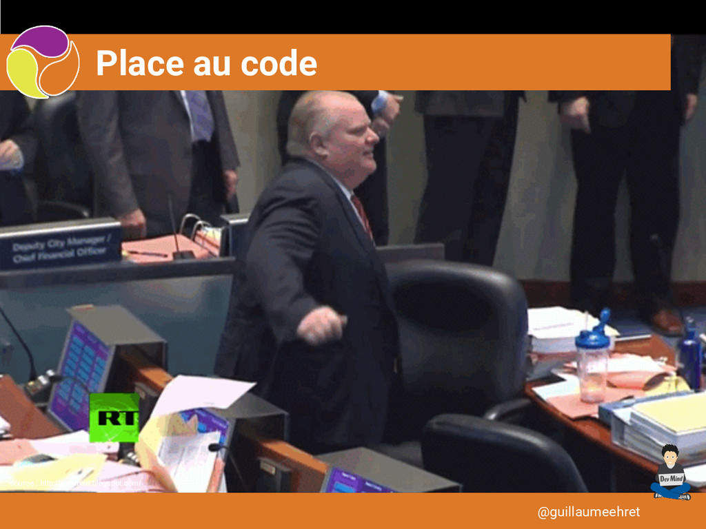 Place au code @guillaumeehret source : http://z...