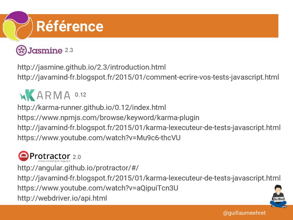 Référence @guillaumeehret http://jasmine.github...