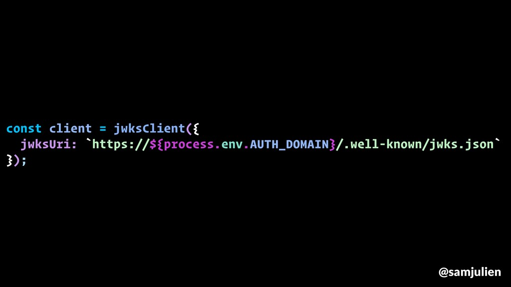 const client = jwksClient({ jwksUri: `https://$...