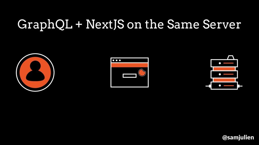 GraphQL + NextJS on the Same Server @samjulien
