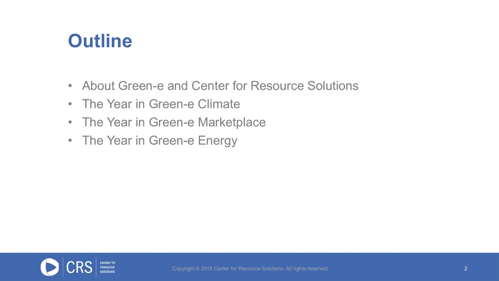 2 • About Green-e and Center for Resource Solut...