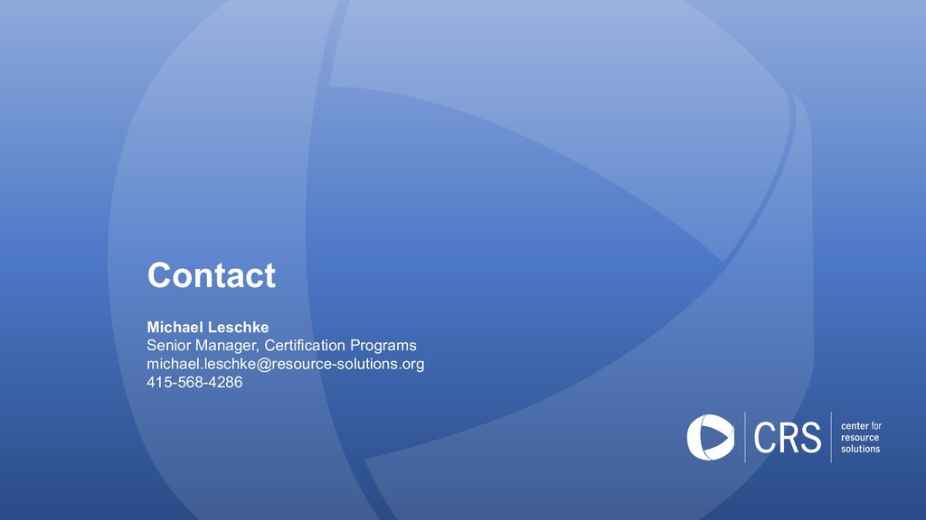 Contact Michael Leschke Senior Manager, Certifi...