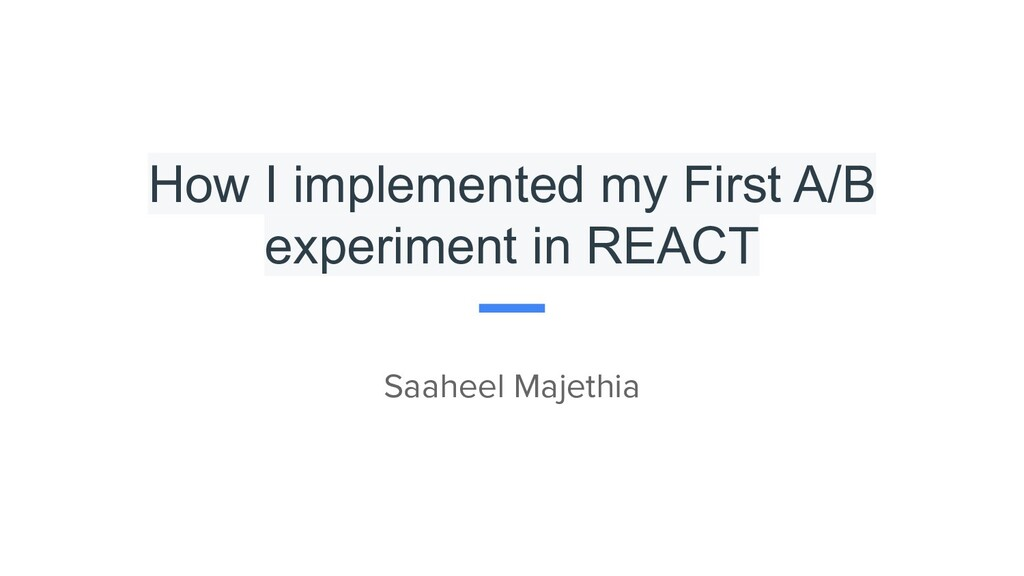 How I implemented my First A/B experiment in RE...