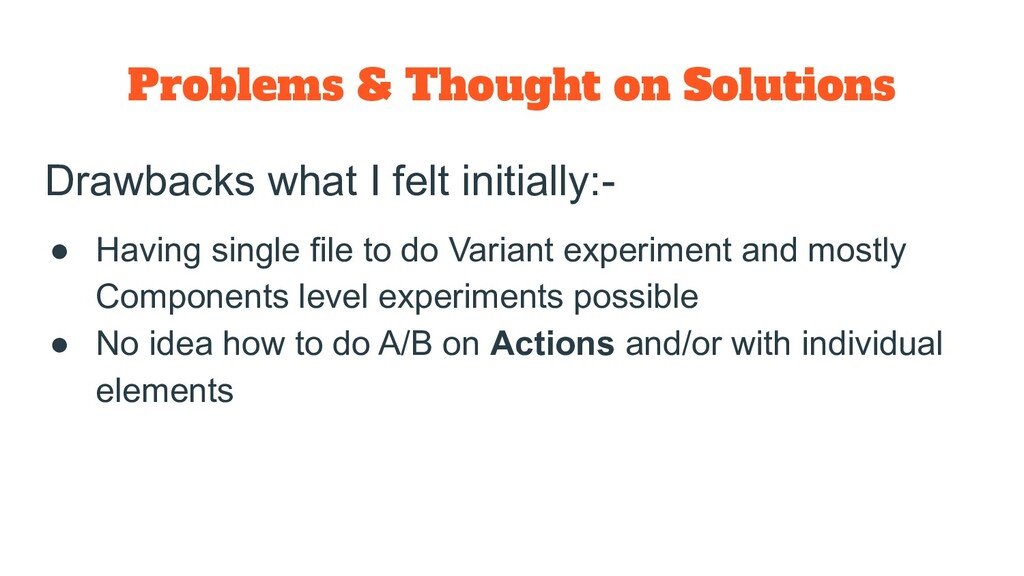 Problems & Thought on Solutions Drawbacks what ...