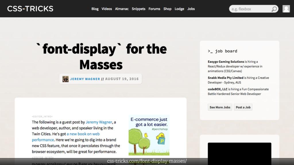 css-tricks.com/font-display-masses/