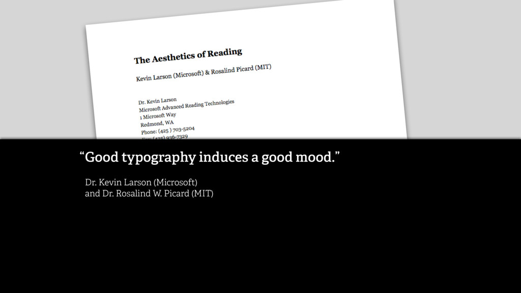 """Good typography induces a good mood."""" Dr. Kevi..."""