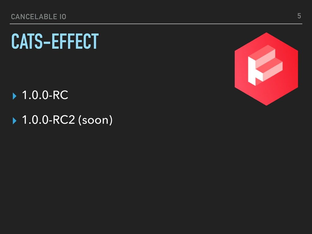 CANCELABLE IO CATS-EFFECT ▸ 1.0.0-RC ▸ 1.0.0-RC...