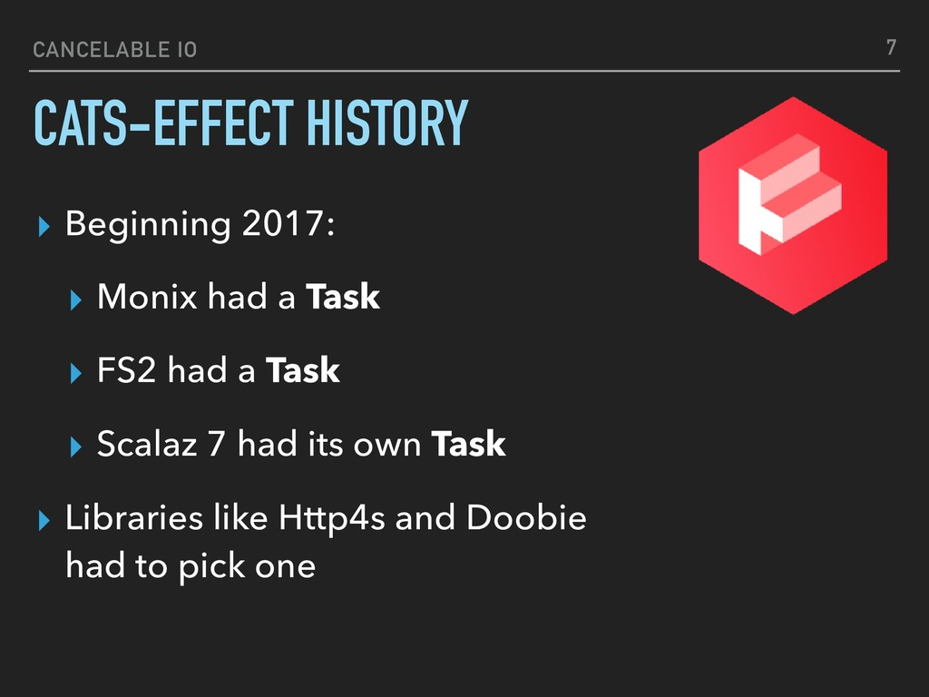 CANCELABLE IO CATS-EFFECT HISTORY ▸ Beginning 2...
