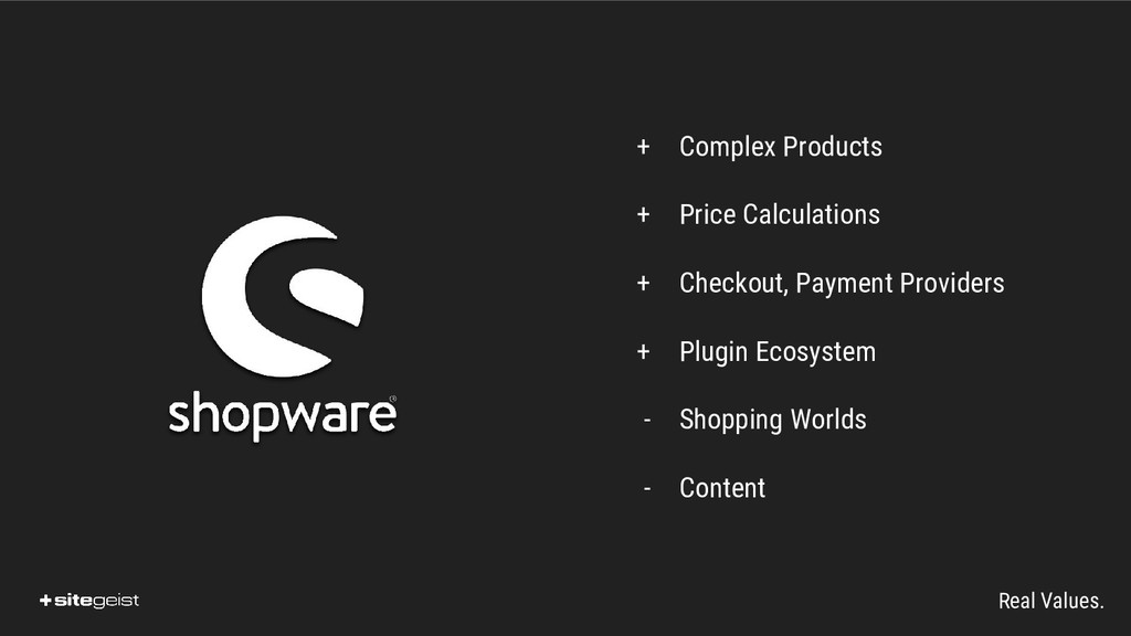 Real Values. + Complex Products + Price Calcula...