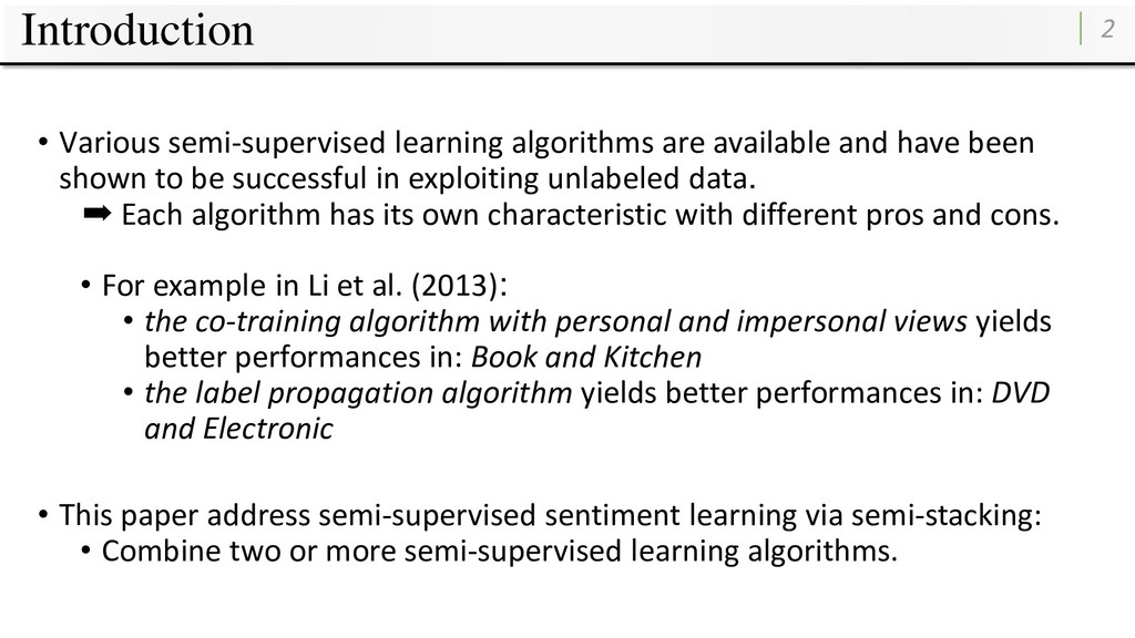 Introduction • Various semi-supervised learning...