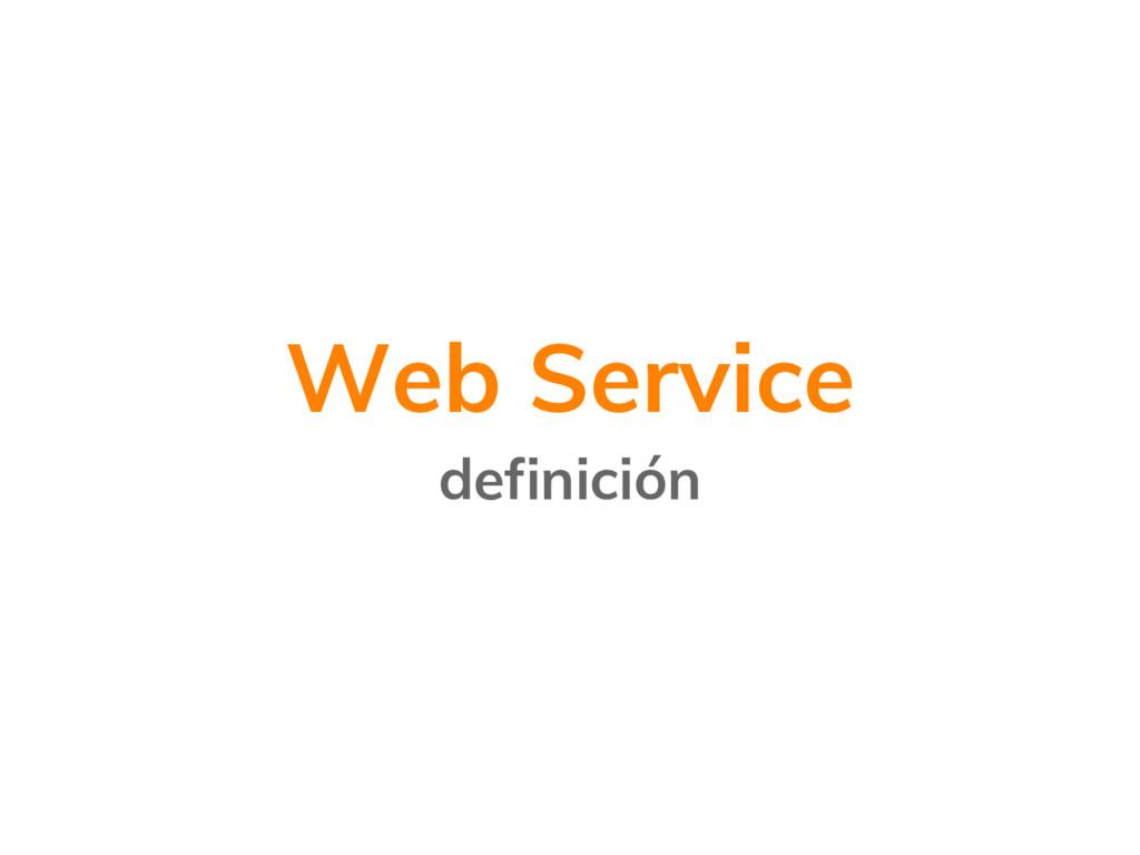 Web Service definición