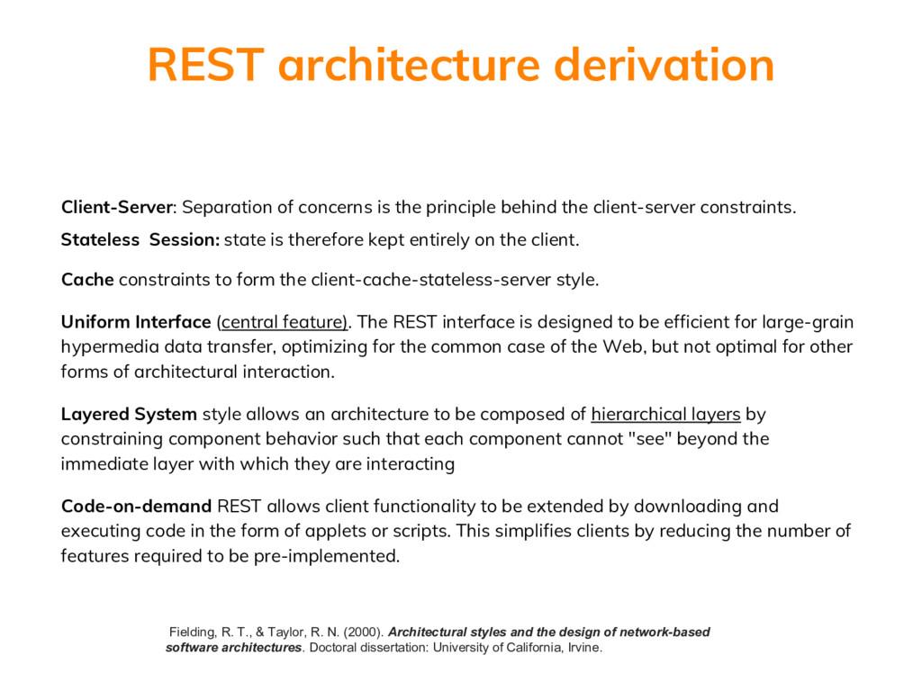 Client-Server: Separation of concerns is the pr...