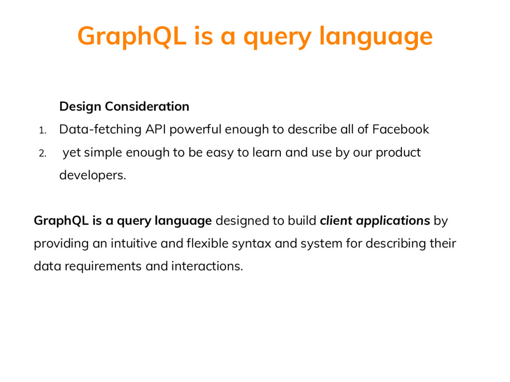 Design Consideration 1. Data-fetching API power...