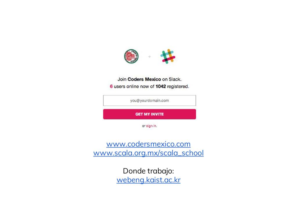 www.codersmexico.com www.scala.org.mx/scala_sch...