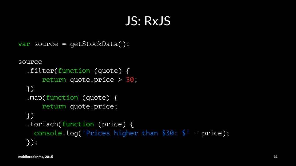 JS:$RxJS var source = getStockData(); source .f...