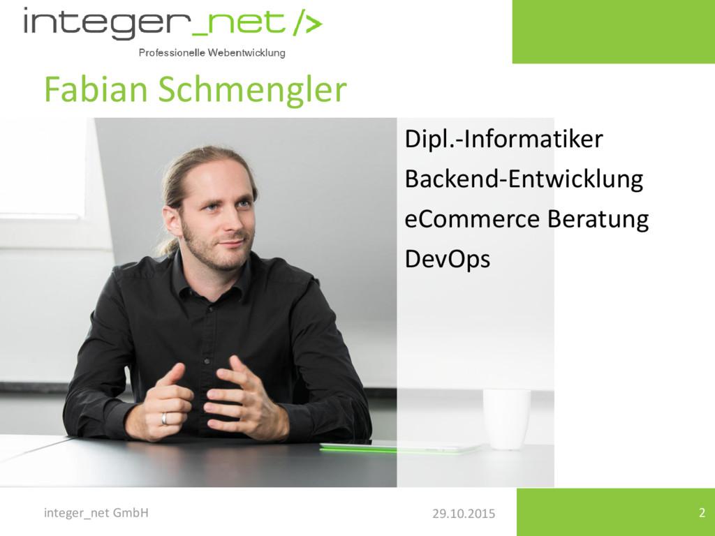29.10.2015 Fabian Schmengler integer_net GmbH 2...