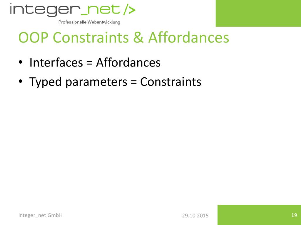 29.10.2015 OOP Constraints & Affordances • Inte...