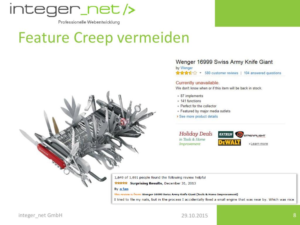29.10.2015 Feature Creep vermeiden integer_net ...