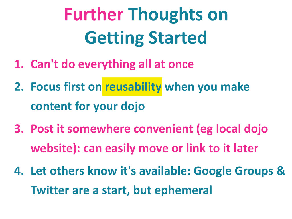 Further Thoughts on Getting Started 1. Can't do...