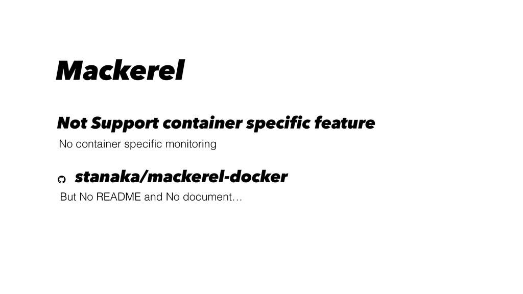 But No README and No document… stanaka/mackerel...
