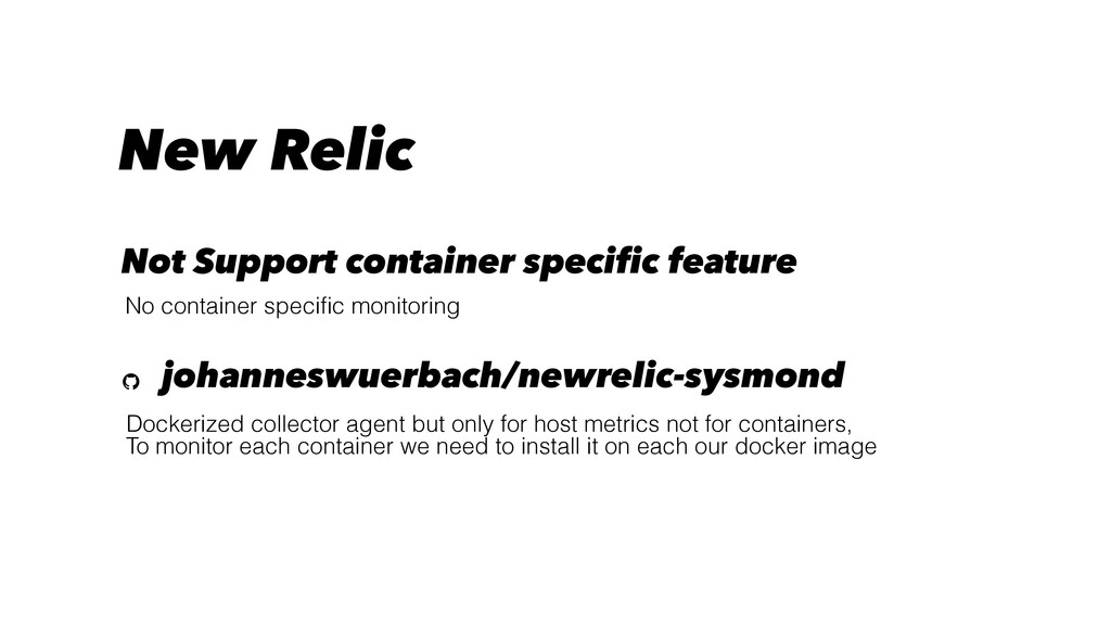 New Relic Dockerized collector agent but only f...