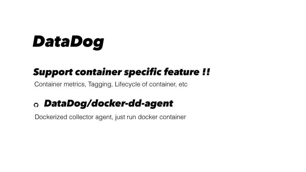 DataDog Dockerized collector agent, just run do...