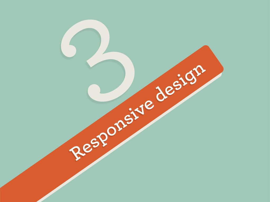 Responsive design 3