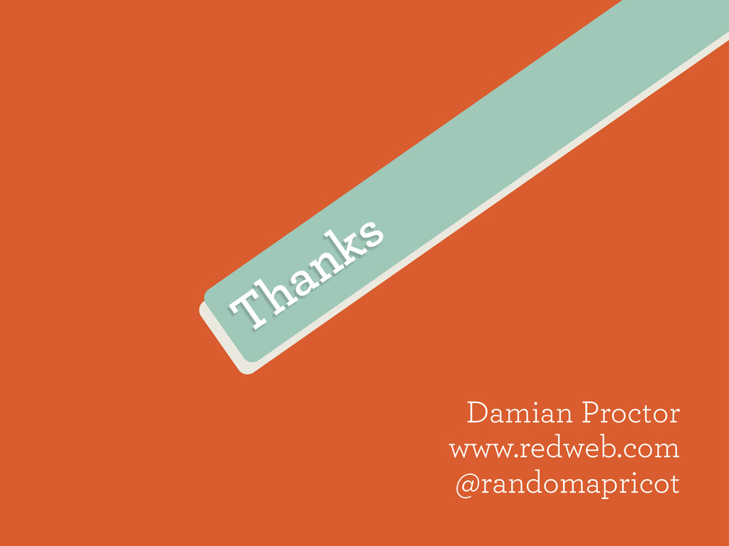 Thanks Damian Proctor www.redweb.com @randomapr...