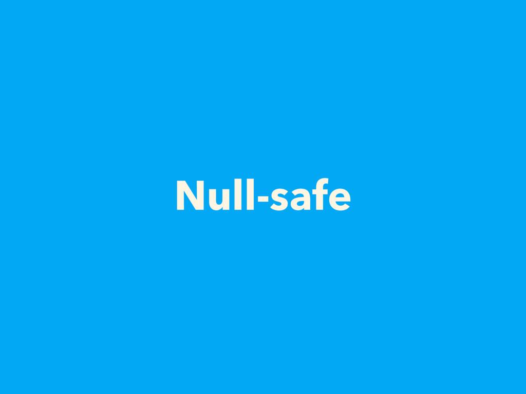 Null-safe