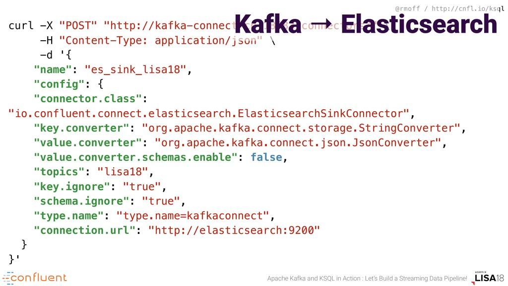 @rmoff / http://cnfl.io/ksql Apache Kafka and K...