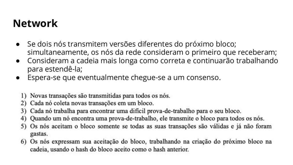Network ● Se dois nós transmitem versões difere...