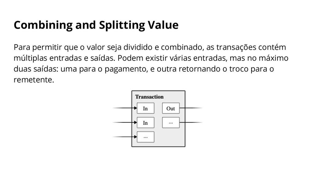 Combining and Splitting Value Para permitir que...
