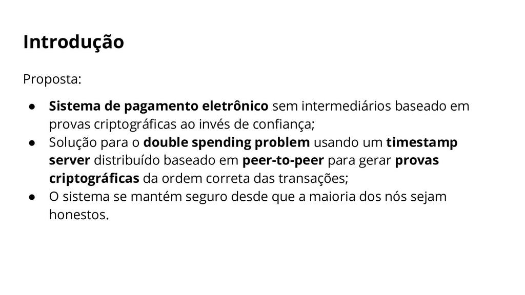 Introdução Proposta: ● Sistema de pagamento ele...