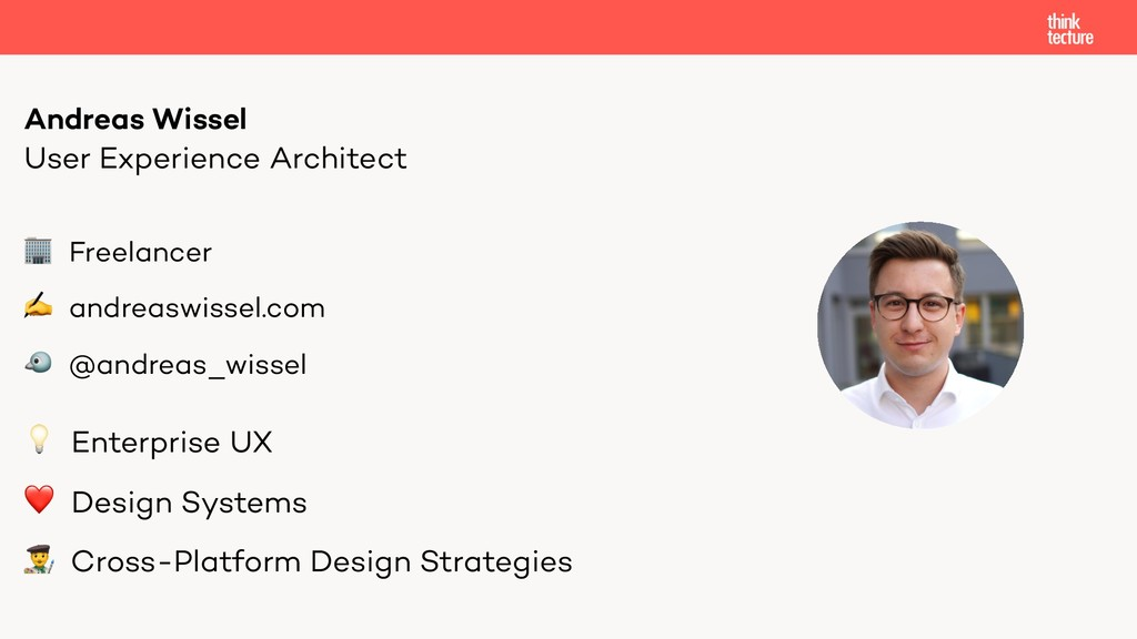 User Experience Architect Andreas Wissel  Enter...