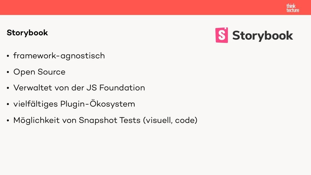 • framework-agnostisch • Open Source • Verwalte...