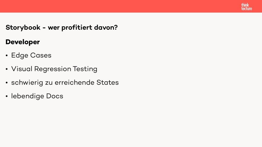 Developer • Edge Cases • Visual Regression Test...