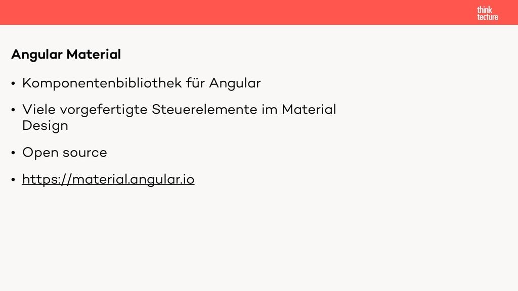 • Komponentenbibliothek für Angular • Viele vor...