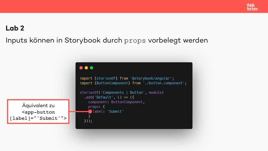 Lab 2 Inputs können in Storybook durch props vo...