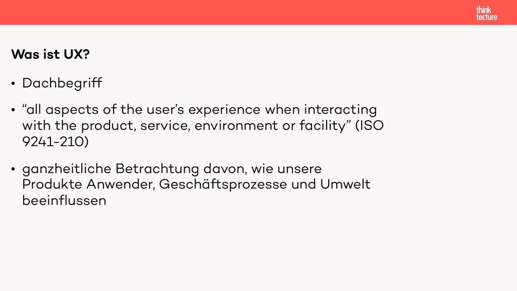 """• Dachbegriff • """"all aspects of the user's expe..."""