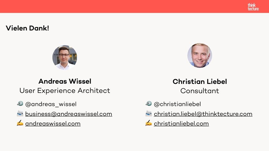 Vielen Dank! User Experience Architect Andreas ...