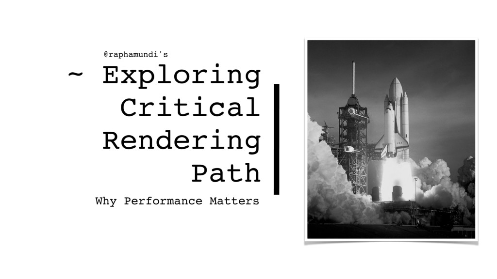 ~ Exploring Critical Rendering Path Why Perform...
