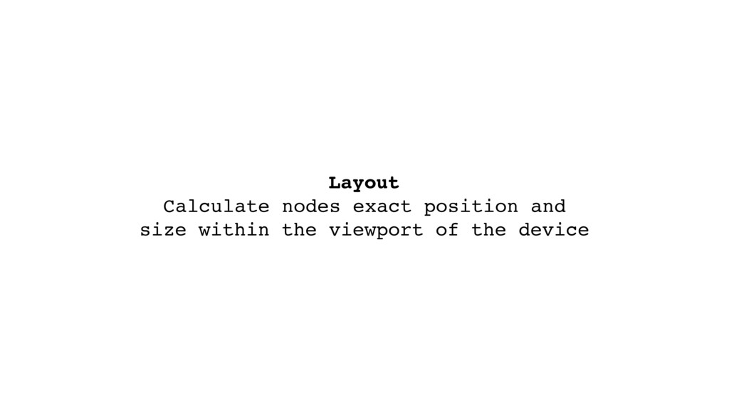 Layout  Calculate nodes exact position and siz...