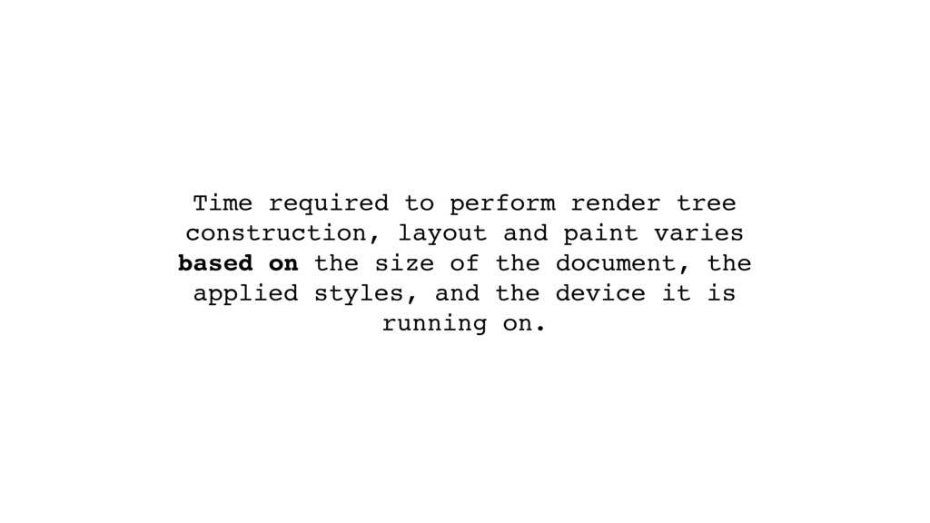 Time required to perform render tree constructi...
