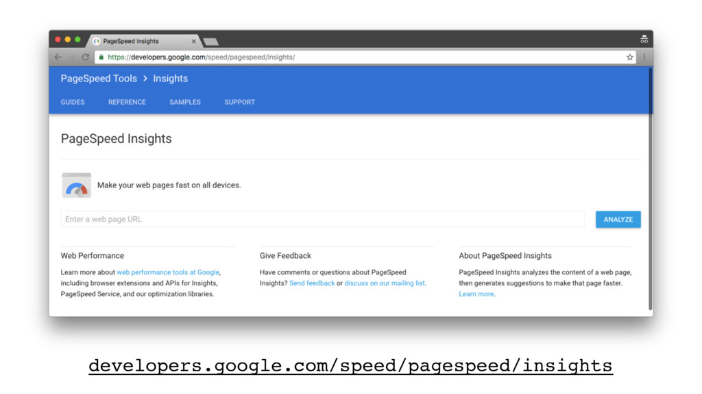 developers.google.com/speed/pagespeed/insights